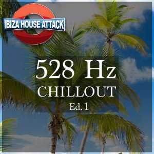 528Hz-Chillout-Ed-1