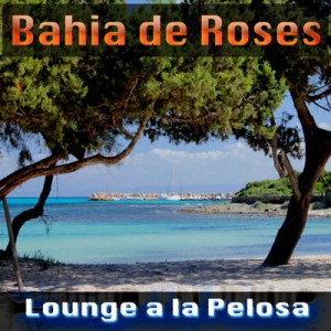 Bahia-de-Roses---La-Pelosa---MF-Records-Ted-Peters-400