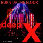 Deep-X-Burn-Up-the-Floor-Ted-Peters-MF-Records-400