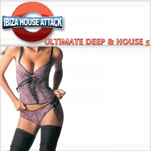 IbizaHouseAttack--Ultimate-Deep-&-House-5-Soultymedia-Ted-Peters-1400LogoCover