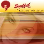 Soulful-Cafe-Ted-Peters-MF-Records-Last-Time-i-met-the-girl1400