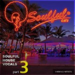 Soulful-Cafe-SoulfulHouse-Vocals-part3-400